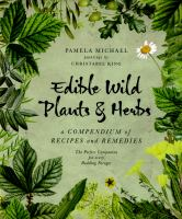 (Photo Credit: Grub Street) Cover image showing the title 'Edible Wild Plants & Herbs' written in ink and framed by a selection of wild leaves and flowers.